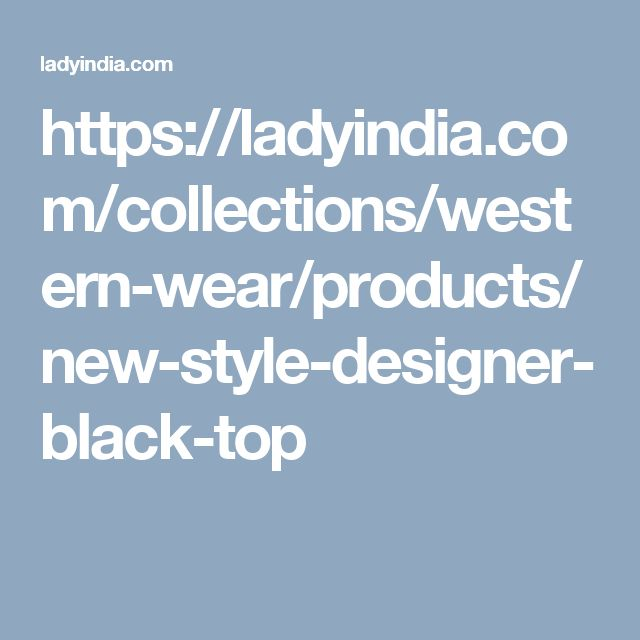 https://ladyindia.com/collections/western-wear/products/new-style-designer-black-top