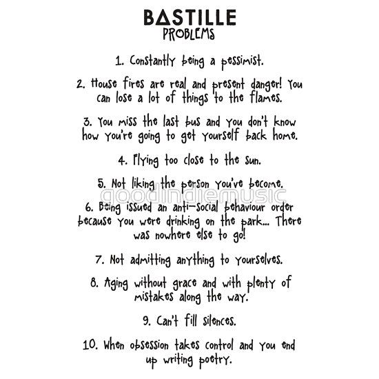 Bastille Problems!!! Only a true Stormer would understand this. Omg I bought a shirt with the Bastille problems on them
