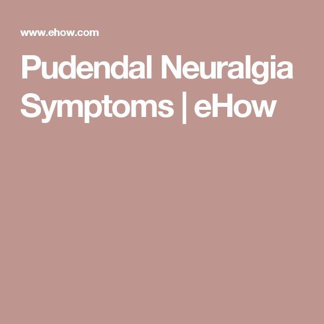 Pudendal Neuralgia Symptoms   eHow
