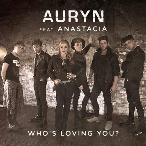 Auryn: Who's loving you? (Feat. Anastacia) (CD Single) - 2016.