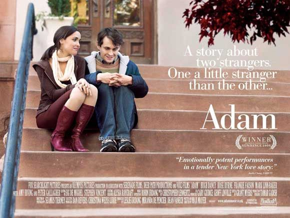 Adam is a movie about someone with Asperger's in his late 20s that struggles with relationships and major life transitions