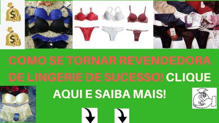 🔴Como se Tornar Revendedora de Lingerie de Sucesso! Curso Online