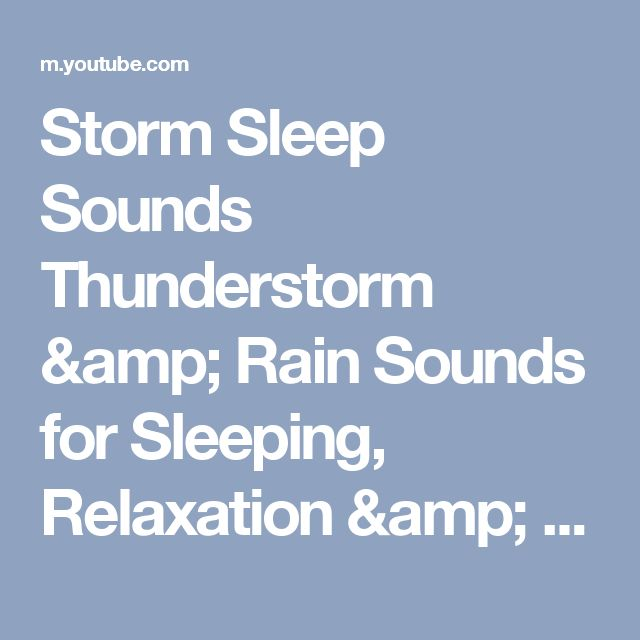 Storm Sleep Sounds  Thunderstorm & Rain Sounds for Sleeping, Relaxation & Study | Insomnia Help - YouTube