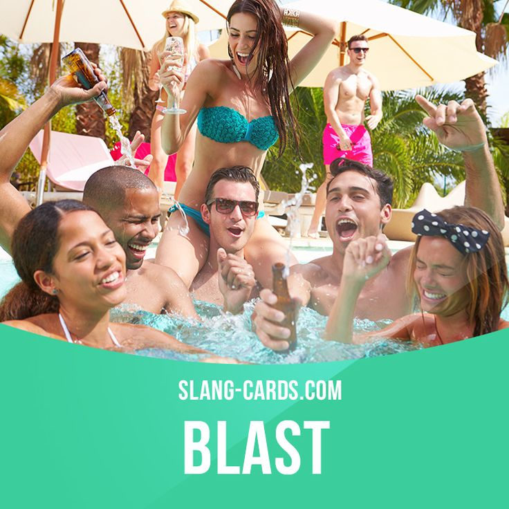 """Blast"" means a great experience, a very enjoyable time.  Example: You should have come to Neil's birthday party. It was a blast!"