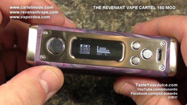 A PBusardo Review - Revenant Vape Cartel 160 Mod