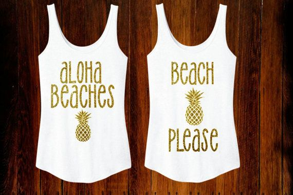 Aloha Beaches OR Beach Please Sparkly Glitter Gold Tank Top Summer Time Womens Shirt Hawaii Tropical Beach Glitter Pineapple