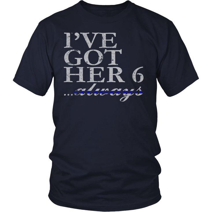 I've Got Her 6 Always Police Husband Police Mom Police Dad Police Officer Gifts