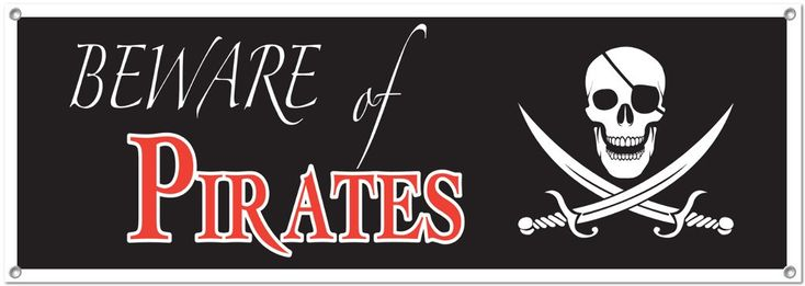 wholesaleBeware of Pirates Sign Banner - All-Weather #13575 (Case of 12)