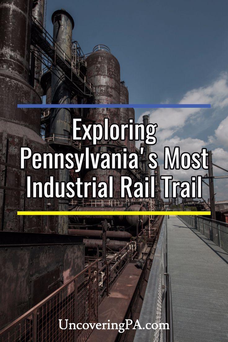 Visiting the Hoover-Mason Trestle at the Steel Stacks in Bethlehem, Pennsylvania via @UncoveringPA