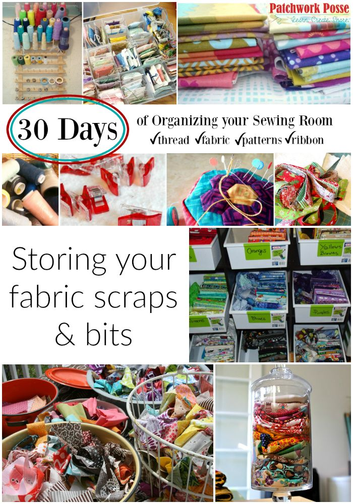 Storing Fabric Scraps - 30 days of organizing your sewing studio.  Today is all about those little bits of fabric and scrappy parts.