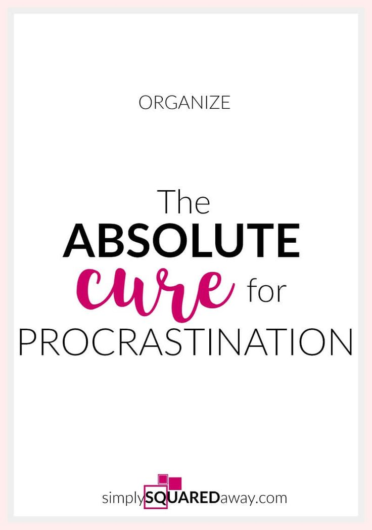 Set a date and make it public! This is THE cure for procrastination! Here are a few more tips.
