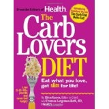 The Carb Lovers Diet: Eat What You Love, Get Slim For Life (Hardcover)By Ellen Kunes