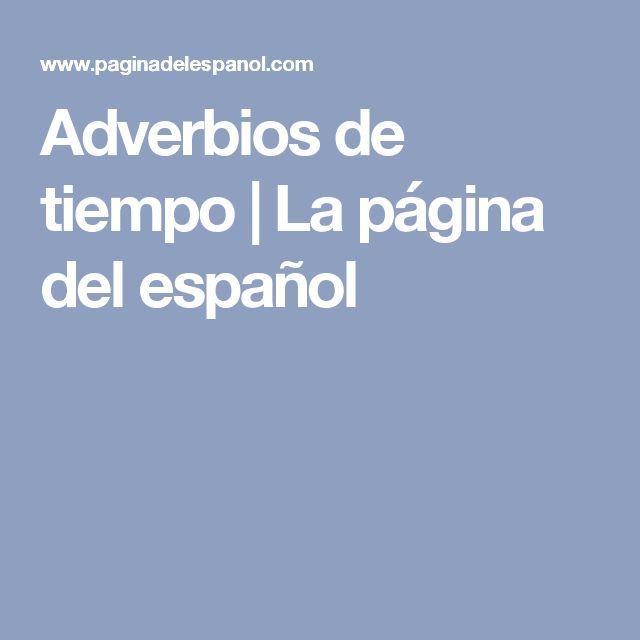 Adverbios de tiempo | La página del español