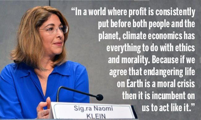 The global economy is upping the ante from conventional sources of fossil fuels to even dirtier and more dangerous versions – bitumen from the Alberta tar sands, oil from deepwater drilling, gas from hydraulic fracturing (fracking), coal from detonated mountains, and so on... Naomi Klein: We Can Save Ourselves, but Only If We Learn to Work With Nature | www.alternet.org/environment/naomi-klein-we-can-save-ourselves-only-if-we-learn-work-nature?sc=fb