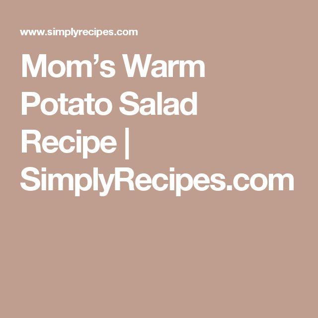 Mom's Warm Potato Salad Recipe | SimplyRecipes.com