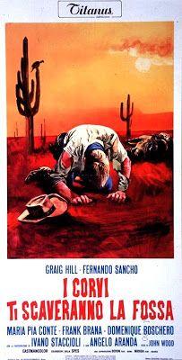 CineMaestri: I corvi ti scaveranno la fossa #fernandosancho #craighill #spaghettiwestern