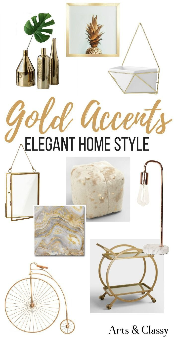 Find Gorgeous Gold Home Accents And Accessories For Your Decor These Are Some Of My Favorite Gold Ho Gold Accents Bedroom Gold Accent Decor Elegant Home Decor