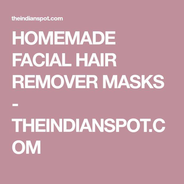 HOMEMADE FACIAL HAIR REMOVER MASKS - THEINDIANSPOT.COM