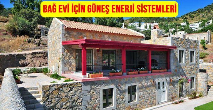 Bağ ev için güneş enerjisi fiyatları,