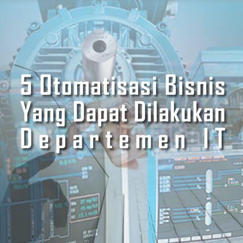 Otomatisasi dapat mengurangi waktu yang dihabiskan departemen IT untuk tugas berulang, sehingga mereka dapat lebih banyak kerjakan hal yang lebih produktif.