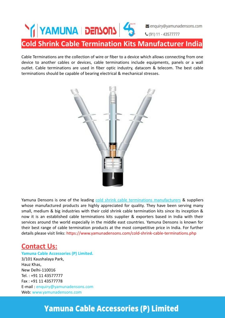 Yamuna Densons Is One Of The Leading Cold Shrink Cable Termination Kits Manufacturers Suppliers In India That Offers A Wide Range Of Cold S Cable Shrink Cold