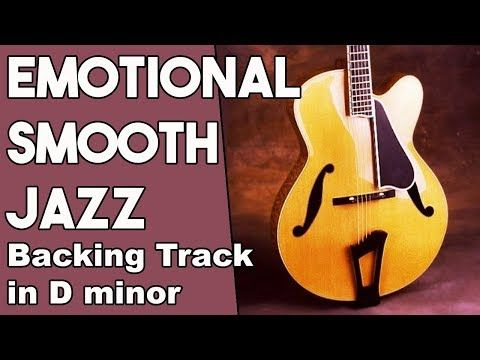 Emotional Smooth Jazz Guitar Backing track in Dm - YouTube