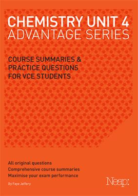 2013 NEW EDITION FOR THE UPDATED COURSE The Chemistry Unit 4 Advantage Series guide has been developed by a team of experienced VCE teachers to g...