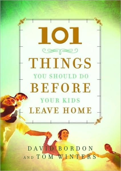 101 things to do before your kids leave home.
