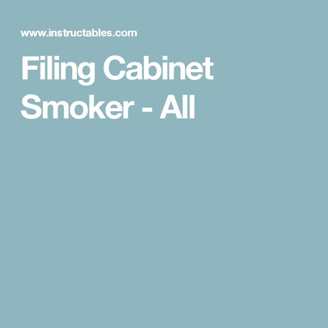 Filing Cabinet Smoker - All