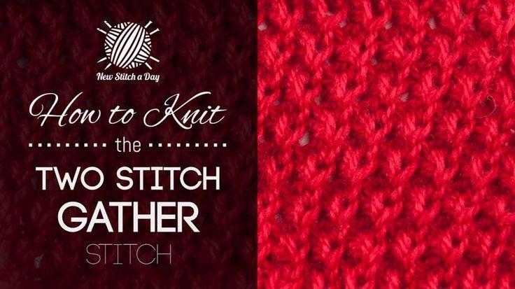 How to Knit the Two Stitch Gather (k2tog f&b) Stitch