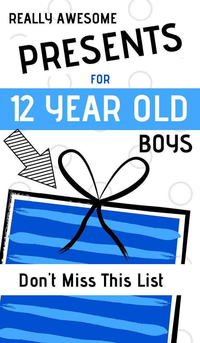 What Are The Best Presents To Buy 12 Year Old Boys For Their Birthday Or Christmas