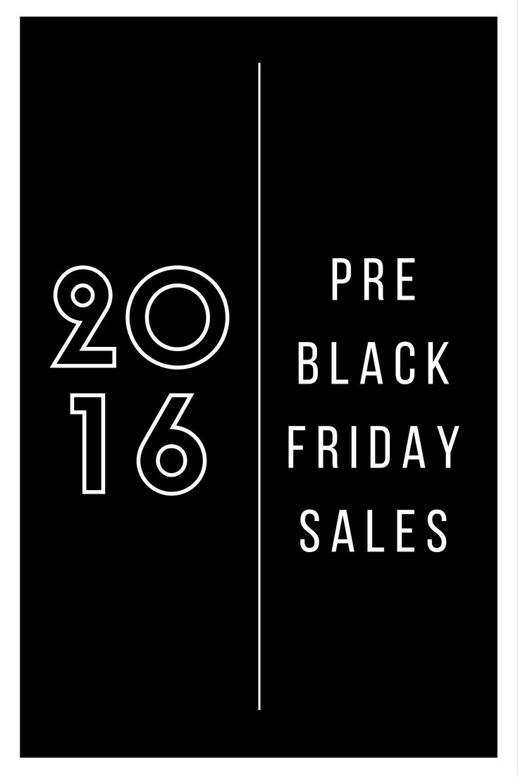 The list of ALL the pre Black Friday sales you will love, plus discount codes. Sales will be updated daily!