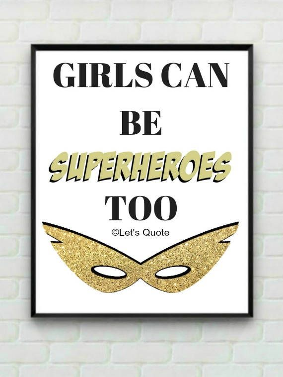 Quote Print Girls Can Be Superheroes Too Digital Print - Back in Stock