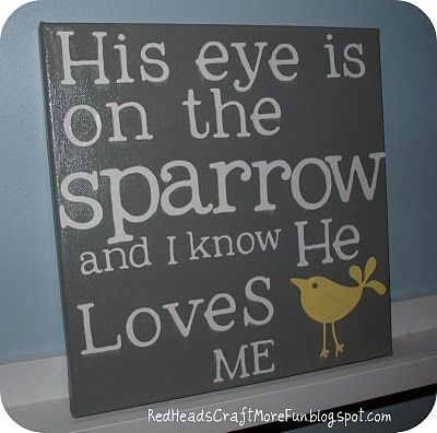 His eye is on the sparrow: Crafts Rooms, Baby Bible Ver Canvas, Child Rooms, Canvas Art, Sparrow Canvas, Baby Rooms, Red Head, Head Crafts, Kids Rooms