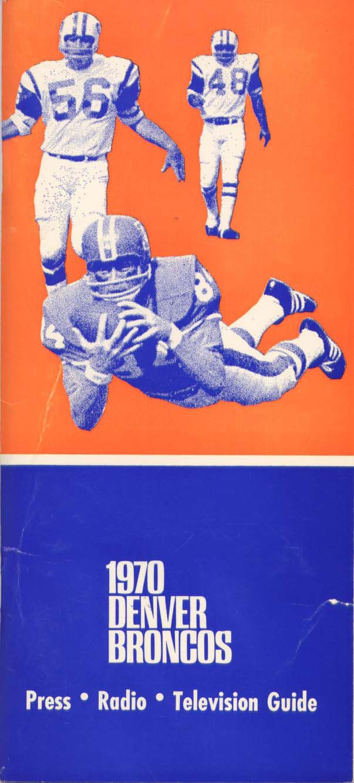 Media Guide 1970 // 1970 (5-8-1) // Head Coach: Lou Saban // AFC West Finish: 4th // Home Stadium: Mile High Stadium