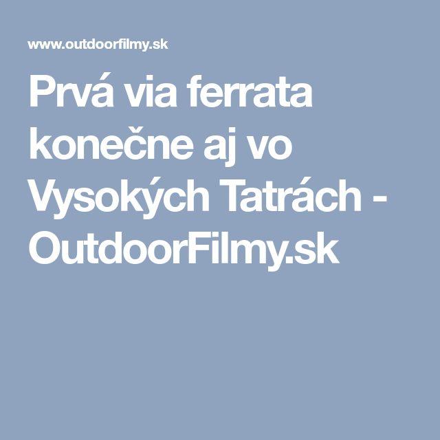 Prvá via ferrata konečne aj vo Vysokých Tatrách - OutdoorFilmy.sk