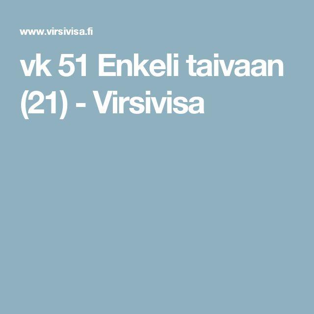 vk 51 Enkeli taivaan (21) - Virsivisa