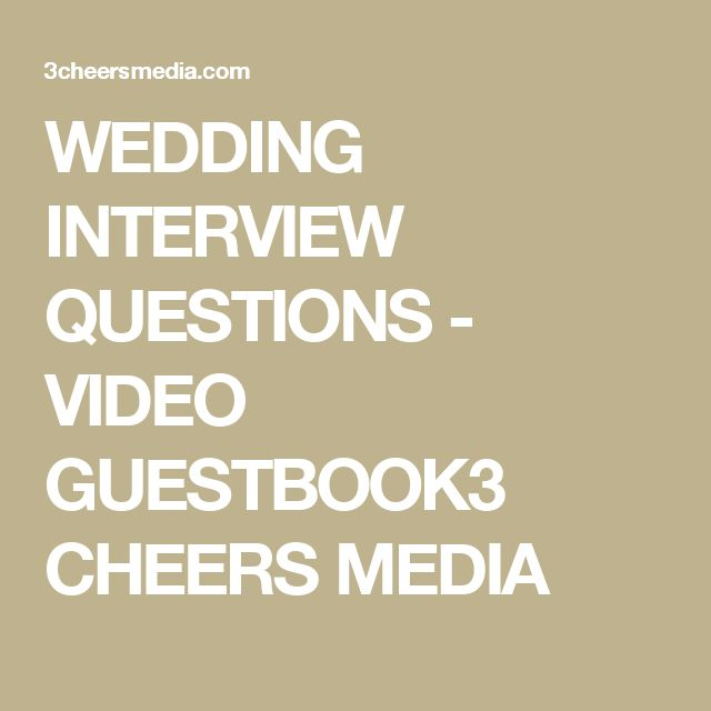 Amazing Wedding Interview Questions For Videography Bride And Groom Guestbook