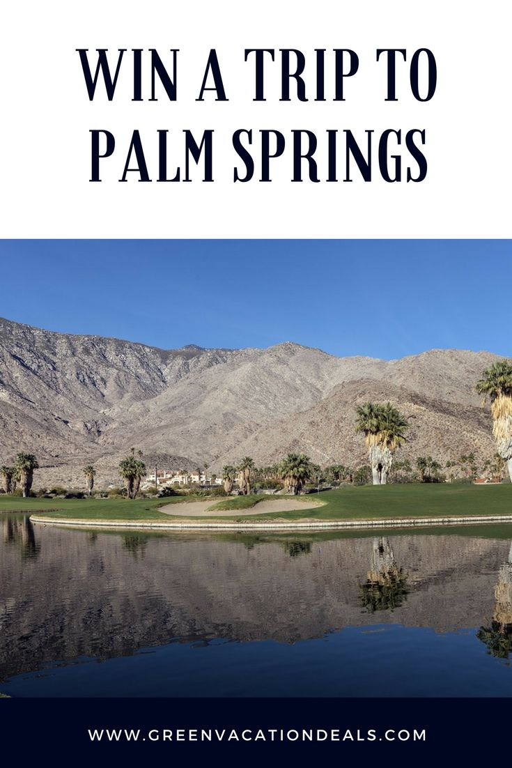 Win a trip to Palm Springs, California! Palm Springs Travel | Vacation Sweepstakes | Travel Giveaway | California Travel | Palm Springs Vacation #palmsprings #travel #sweepstakes