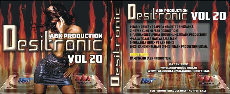 DESITRONIC VOL - 20 [ABK PRODUCTION]  http://www.abkproduction.in/2013/08/desitronic-vol-20-abk-production.html