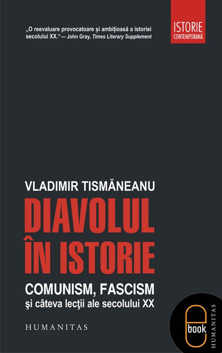 Diavolul in istorie. Comunism. fascism si cateva lectii ale secolului XX - Array