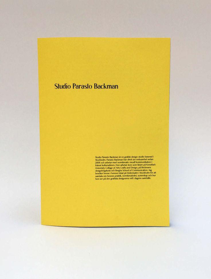 Studio Parasto Backman - Minda Jalling