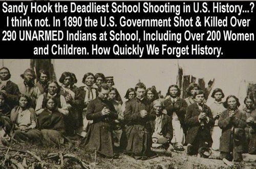 Deadliest School Shooting in U.S. History.....or how quickly we completely omit Native Americans and what the settlers did to them from all history books. We have NEVER learned the REAL history.