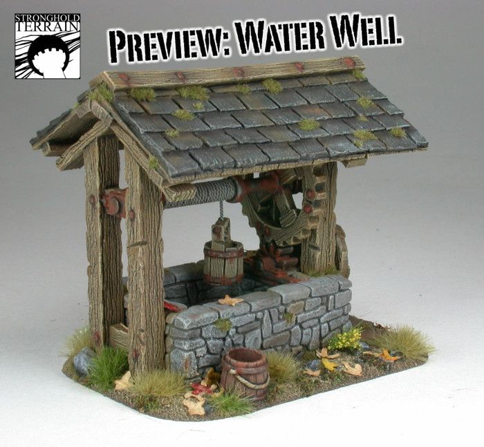Water Well Preview - Stronghold Terrain. Miniatures