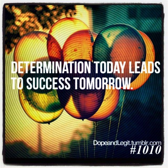 #Determination #quote