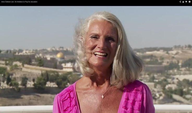 Anne Graham Lotz: An Invitation to Pray for Jerusalem