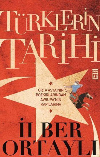 Türklerin+Tarihi+-+İlber+Ortaylı