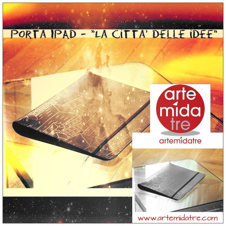 """Porta IPAD - """"La città delle Idee"""" Stile: cuoio rigenerato saffiano tortora Autore: Armando Orfeo  Andate oltre ➜ http://www.artemidatre.com/  #Arte #Ipad #Apple #PortaIpad #Idea #Lusso #Art #ArtisticSkill #InstaART #NewDesign #DesignModerno #Raro #Prestigio #IOS #IOS8 #Cuio"""