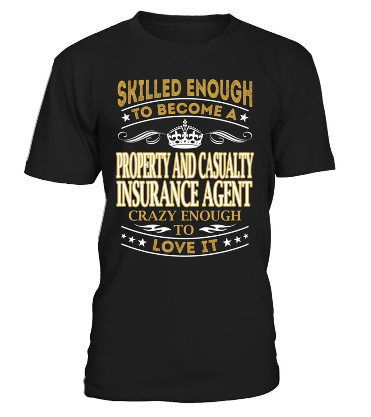 Property And Casualty Insurance Agent - Skilled Enough To Become #PropertyAndCasualtyInsuranceAgent