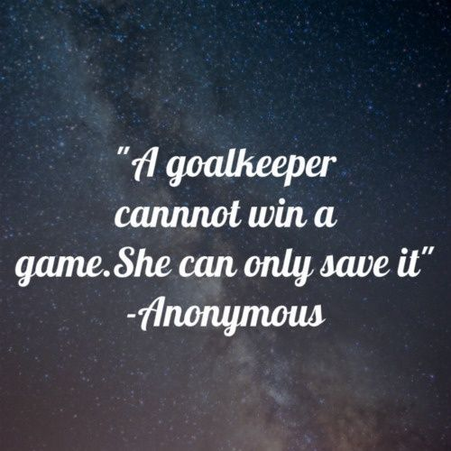 Soccer Goalie Quote